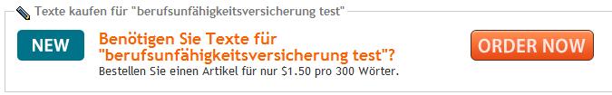 """Benötigen Sie Texte für """"Berufsunfähigkeitsversicherung Test""""? Bestellen Sie einen Artikel für nur $ 1.50 pro 300 Wörter"""