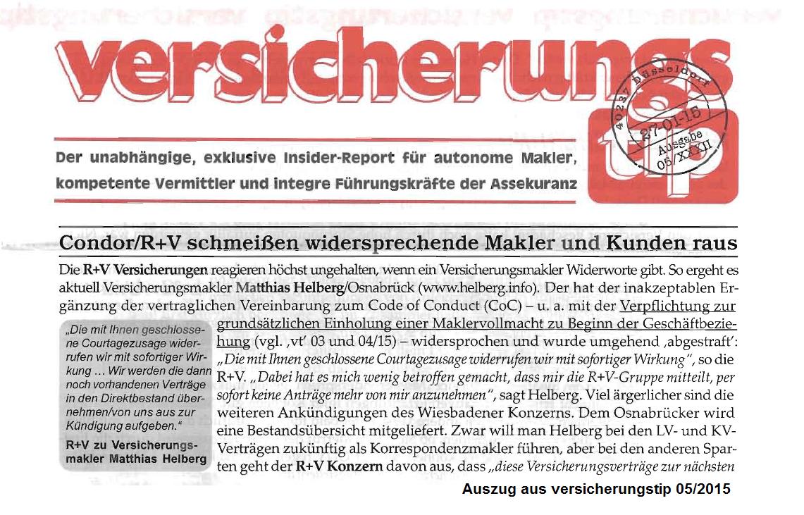 Versicherungstip (vt) vom 27.01.2015: Condor / R+V schmeißen widersprechende Makler und Kunden raus.