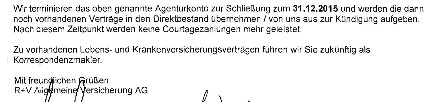"""R+V: """"werden die dann noch vorhandenen Verträge in den Direktbestand übernehmen / von uns aus zur Kündigung aufgeben."""""""