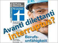 Finaztest Berufsunfähigkeitsversicherungs-Test: Avanti dilettanti interruptus?