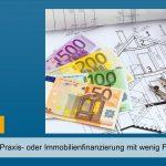 Bei Arztpraxis- oder Immobilienfinanzierung: Mit wenig Fragen zur BUV