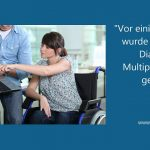 """""""Vor einigen Wochen wurde bei mir die Diagnose Multiple Sklerose gestellt"""""""