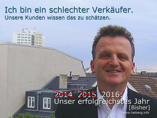 Matthias Helberg: Ich bin ein schlechter Verkäufer. Unsere Kunden wissen das zu schätzen.