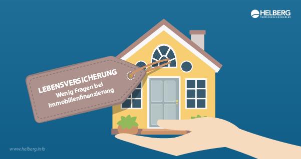 Bei Immobilienfinanzierung mit wenig Fragen zur Risikolebensversicherung.