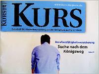 Kurs-Magazin 07.2013: Die Suche nach dem Königsweg