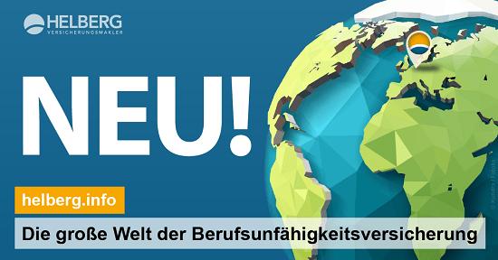 NEU! Die große Welt der Berufsunfähigkeitsversicherung auf www.helberg.info. Dort mehr auch zu Konkrete Verweisung