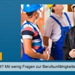 Rechtsanwalt Berufsunfähigkeitsversicherung: Mit wenig Fragen zur BUV