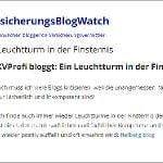 """Für den VersicherungsBlogWatch ist unser Blog ein """"Leuchtturm in der Finsternis"""""""