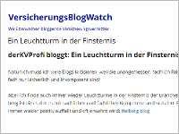 """VersicherungsBlogWatch: Ein """"Leuchtturm in der Finsternis"""""""