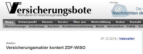 Versicherungsbote vom 07.12.2016: Versicherungsmakler kontert ZDF WISO